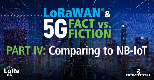 Comparing LoRaWAN to NB-IoT Part IV