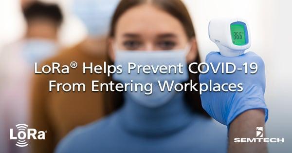 LoRa Prevents COVID-19 in Workplaces
