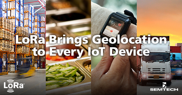 LoRa Brings Geolocation to Every IoT Device