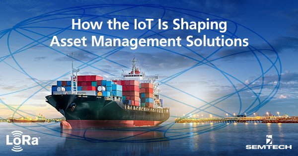 How the IoT Is Shaping Asset Management Solutions