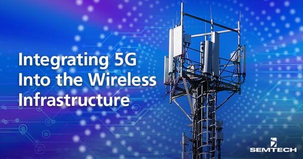 5G & Wireless Infrastructure
