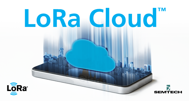 LoRa Cloud Complements the LoRa Ecosystem and Offers Unique Services