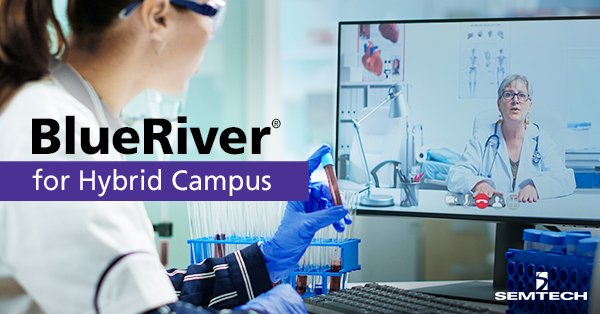 BlueRiver® for the Hybrid Campus