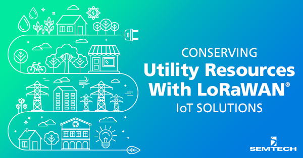 Conserving Utility Resources with LoRaWAN IoT Solutions