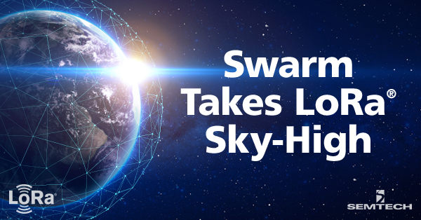 Swarm Takes LoRa Sky High Blog