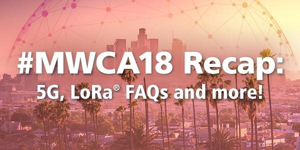Semtech_Blog_MWCAmericas_2018_Recap