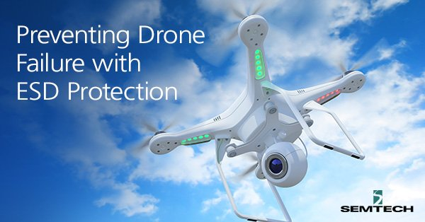 Preventing-Drone-Failure-With-ESD-Protection
